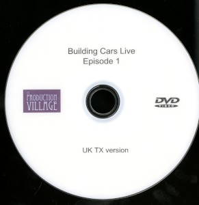 DVD: Episode ONE of the UK television show 'Building Cars Live' with James May, broadcast 20 October 2015.