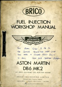 Workshop Manual for the Brico Fuel Injection system used on the DB6 Mk2 6 Cyclinder Engine
