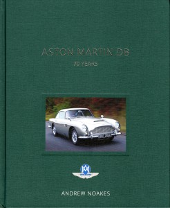 Book: Hardback copy of 'Aston Martin DB 70 Years' reference book, by Andrew Noakes, Revised Edition 2019